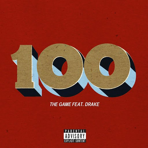 The Game альбом 100 (feat. Drake)