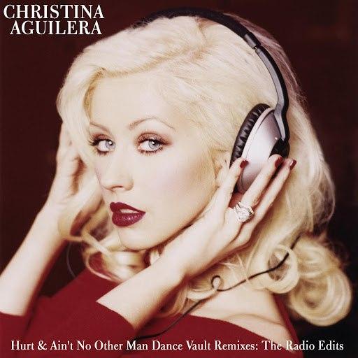 Christina Aguilera альбом Dance Vault Mixes: Hurt & Ain't No Other Man - The Radio Remixes