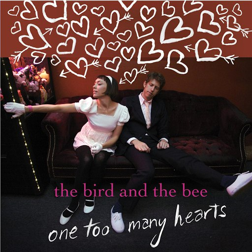The Bird and the Bee альбом One Too Many Hearts