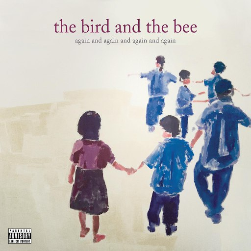 The Bird and the Bee альбом again and again and again and again ep