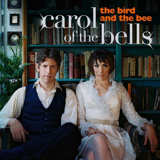 The Bird and the Bee альбом Carol Of The Bells
