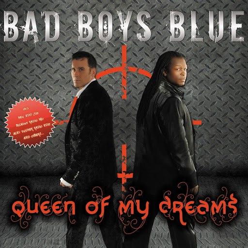 Bad boys blue альбом Queen of my dreams 2009