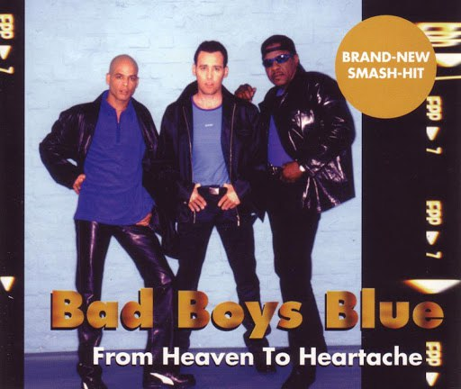 Bad boys blue альбом From Heaven to Heartache