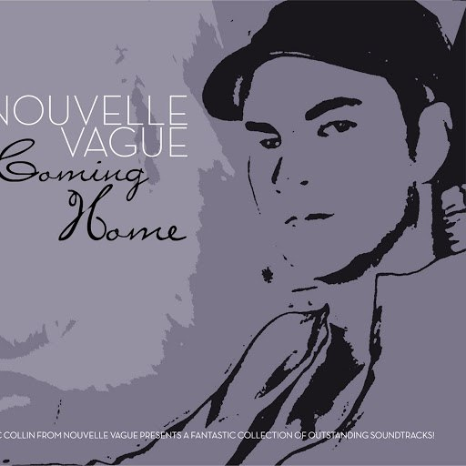 Nouvelle Vague альбом Coming Home By Nouvelle Vague