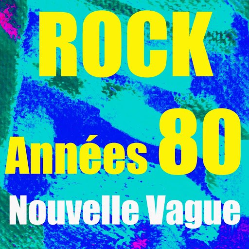 Nouvelle Vague альбом Rock années 80