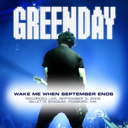 Green Day альбом Wake Me Up When September Ends (Live At Foxboro, MA 09/03/05)