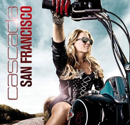 Cascada альбом San Francisco (International Version)