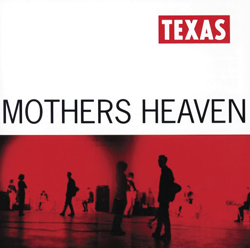 Texas альбом Mothers Heaven