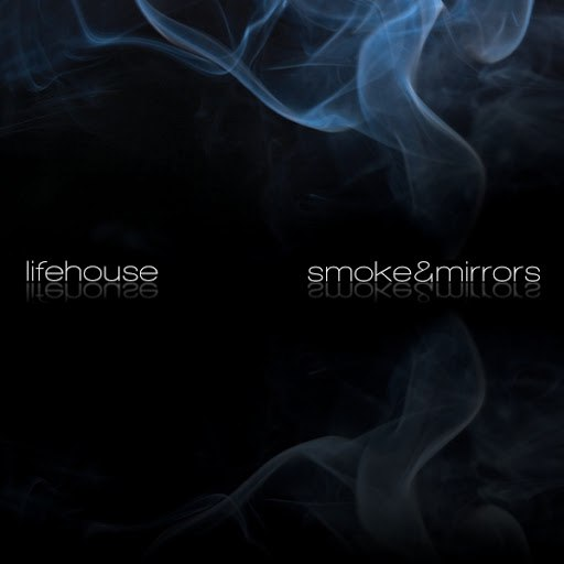 Lifehouse альбом Smoke & Mirrors