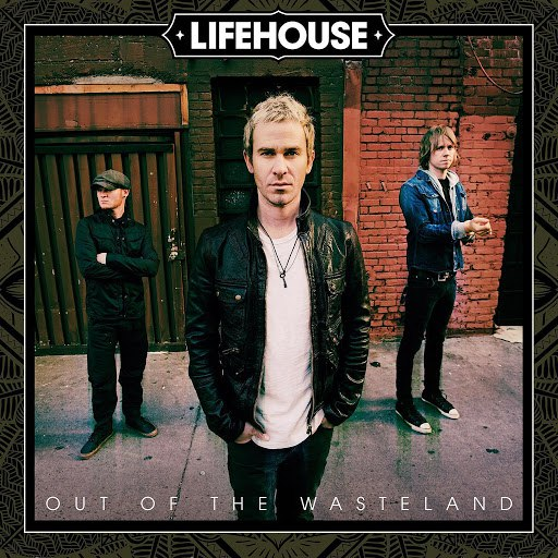 Lifehouse альбом Out of the Wasteland