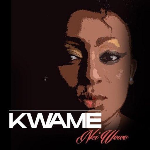 Kwame альбом Aki Wewe (Giggz Remix)