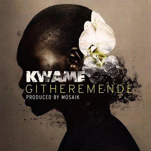 Kwame альбом Githeremende