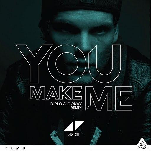 Avicii альбом You Make Me (Diplo & Ookay Remix)