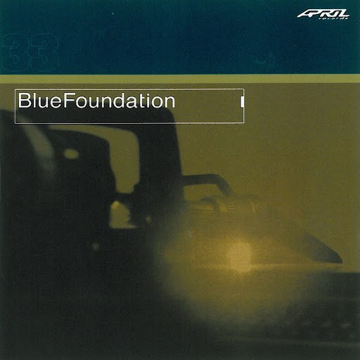 Blue Foundation альбом Blue Foundation