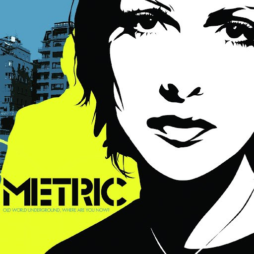 Metric альбом Old World Underground, Where Are You Now?