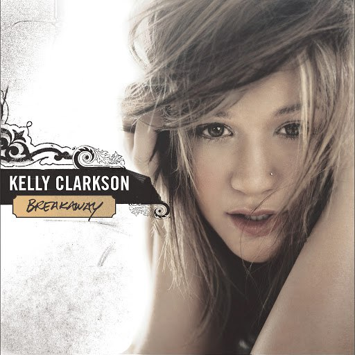 Kelly Clarkson альбом Breakaway