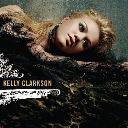 Kelly Clarkson альбом Dance Vault Mixes - Because Of You