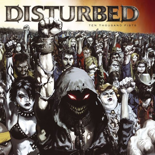 Disturbed альбом Ten Thousand Fists