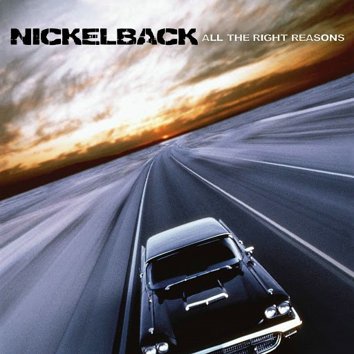 Nickelback альбом All the Right Reasons