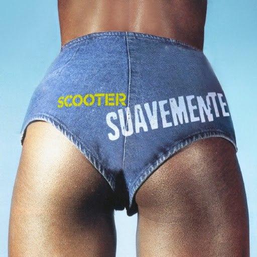 Scooter альбом Suavemente