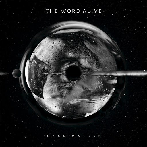 The Word Alive album Dark Matter