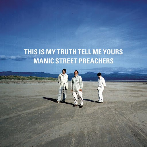 Manic Street Preachers альбом This Is My Truth Tell Me Yours