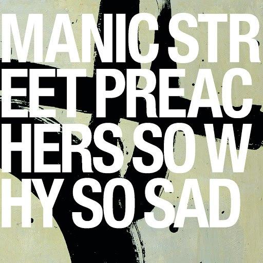 Manic Street Preachers альбом So Why So Sad