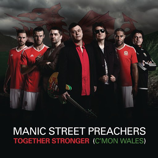 Manic Street Preachers альбом Together Stronger (C'mon Wales)