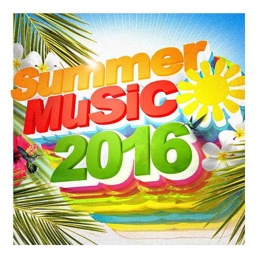 Various Artists альбом Summer Music 2016