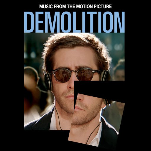 Various Artists альбом Demolition (Music From The Motion Picture)