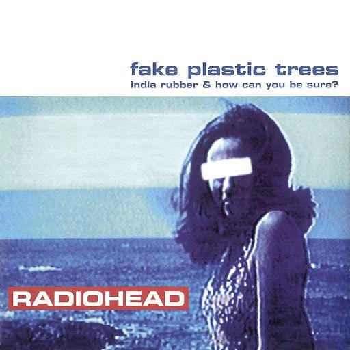Radiohead альбом Fake Plastic Trees