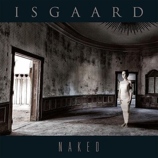 Isgaard альбом Naked