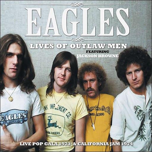 EAGLES альбом Lives of Outlaw Men (Live)