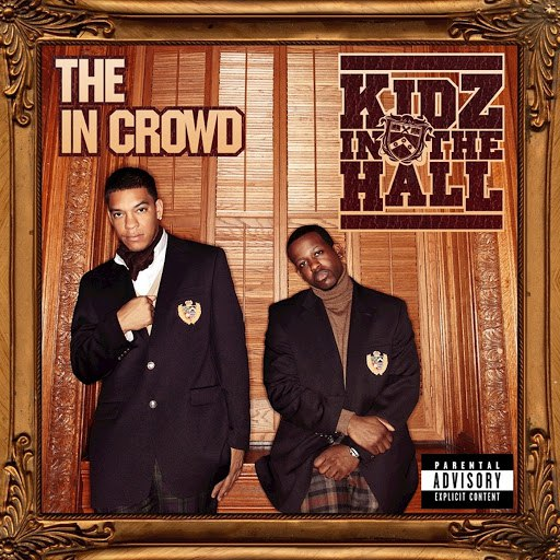 Kidz In The Hall альбом The in Crowd