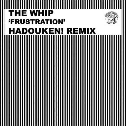 The Whip альбом Frustration (Hadouken! Remix)