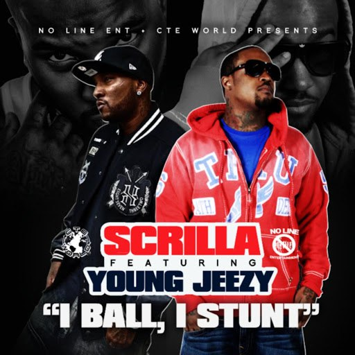 "Scrilla альбом ""I Ball, I Stunt"" Remix (feat. Young Jeezy)"