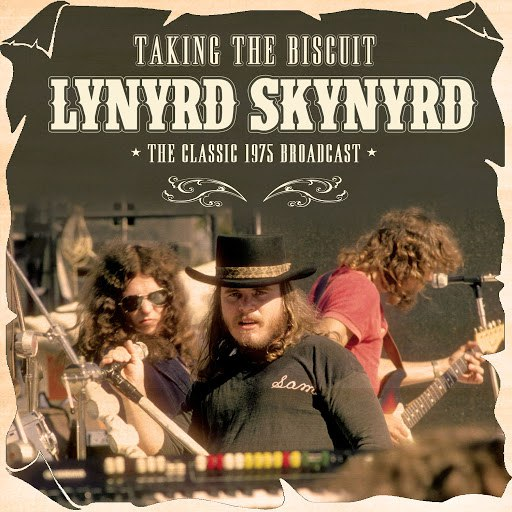 Lynyrd Skynyrd альбом Taking the Biscuit (Live)