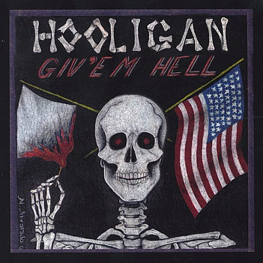 Hooligan альбом Give'm Hell