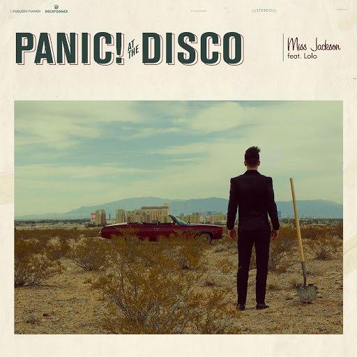 Panic! At The Disco альбом Miss Jackson (feat. LOLO)