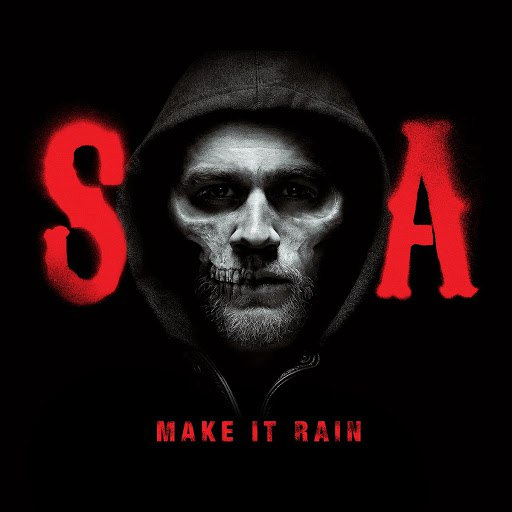 Ed Sheeran альбом Make It Rain (from Sons of Anarchy)