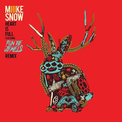 Miike Snow альбом Heart Is Full (feat. Run The Jewels) [Remix]