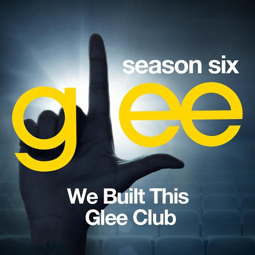 Glee Cast альбом Glee: The Music, We Built This Glee Club
