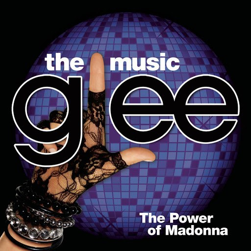 Glee Cast альбом Glee: The Music, The Power Of Madonna