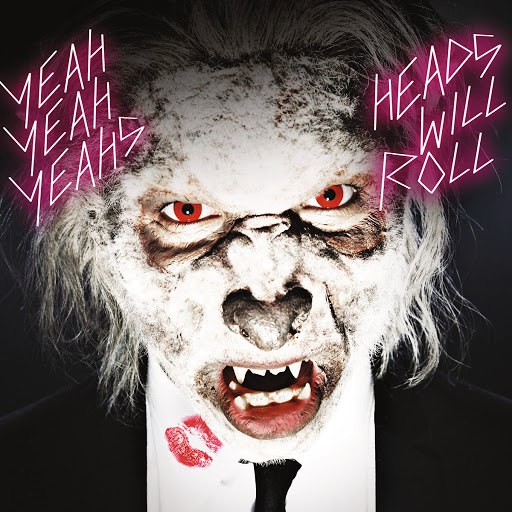 Yeah Yeah Yeahs альбом Heads Will Roll (International e-single)
