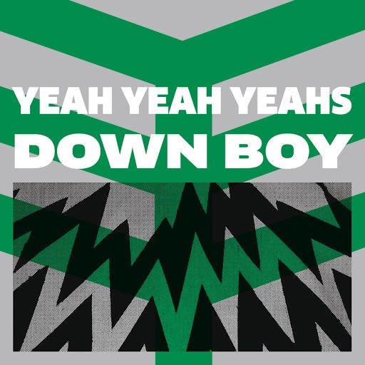 Альбом Yeah Yeah Yeahs Down Boy