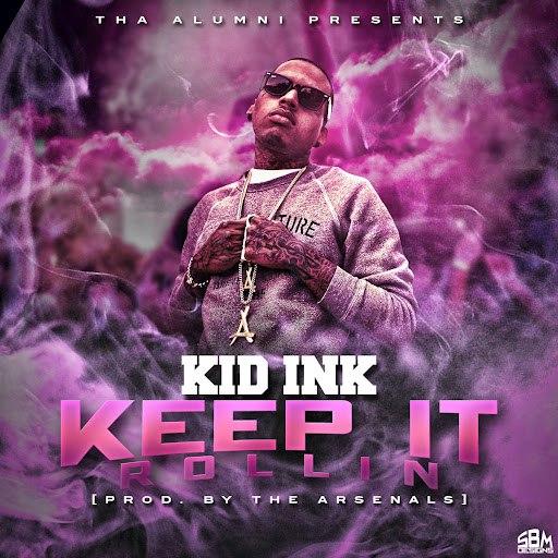 Kid Ink альбом Keep It Rollin
