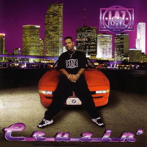 DJ Laz альбом Cruzin'