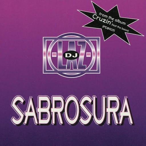 DJ Laz альбом Sabrosura