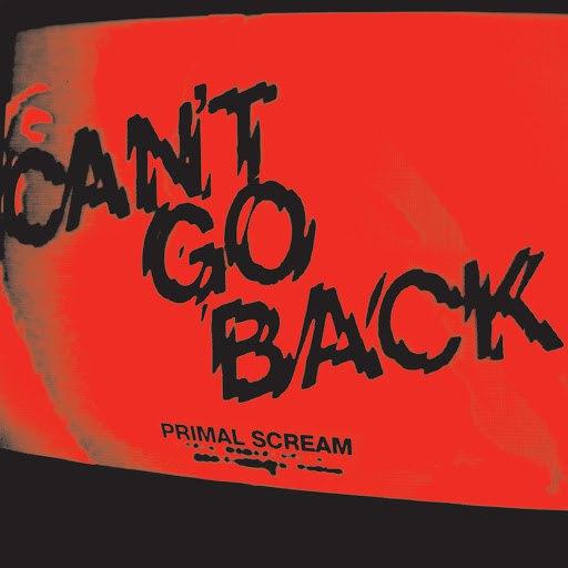 Primal Scream альбом Can't Go Back (Recordstore Exclusive)