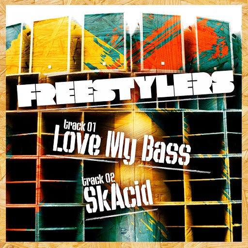 Freestylers альбом Love My Bass / SkAcid